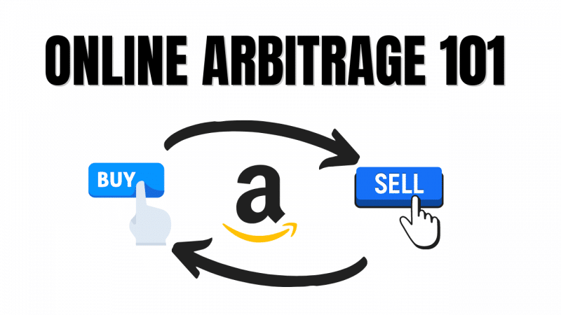 Everything You Need To Know About Making Money With Online Arbitrage On Amazon